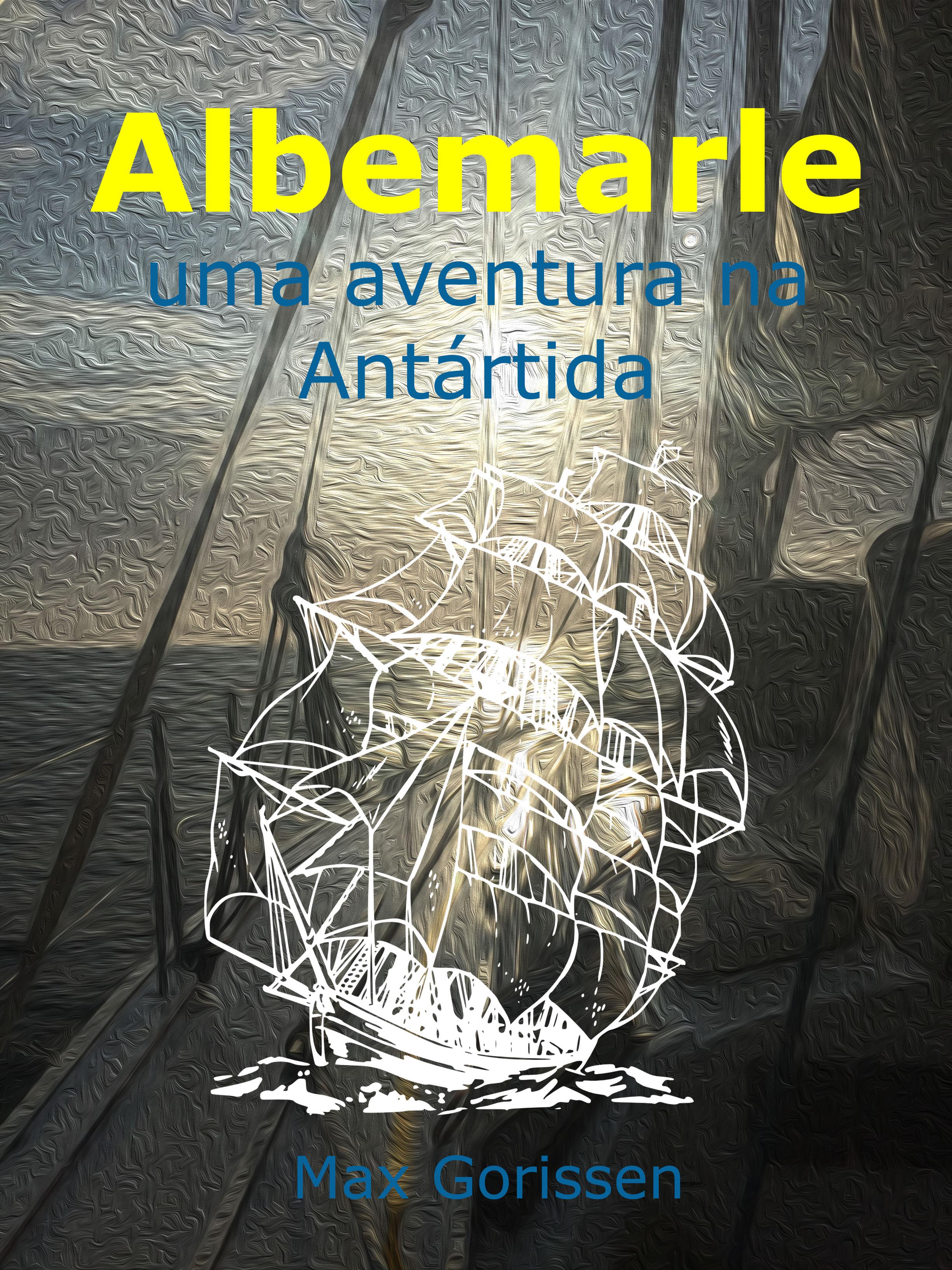Albemarle – Uma aventura na Antártida